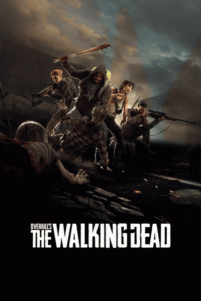 OVERKILL's The Walking Dead (2018) постер