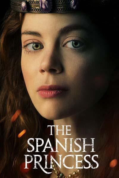Испанская принцесса (2019) постер