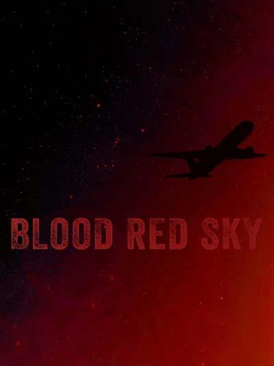 Кроваво-красное небо (2021) постер
