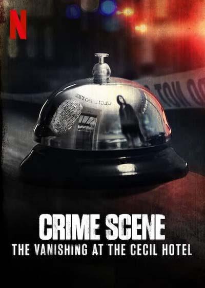 Место преступления: Исчезновение в отеле Сесил (2021) постер