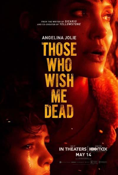 Те, кто желает мне смерти (2021) постер